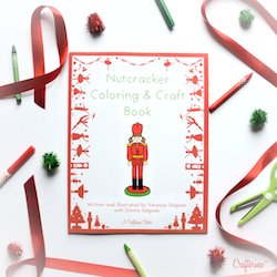 The Nutcracker Coloring and Craft Book, one of Crafterina's latest products, will be available in time for the holiday season. Photo courtesy of Vanessa Salgado.
