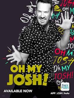 'Oh My Josh'.