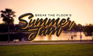 Break the Floor's Summer Jam.