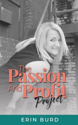 Erin Burd's 'The Passion and Profit Project' book.