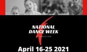 National Dance Week, April 16-25, 2021.